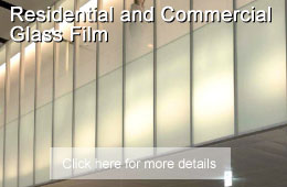 Residential & Commercial Glass Film